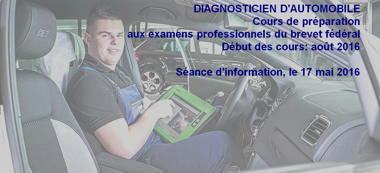 Cours de préparation aux examens professionnels du brevet fédéral de diagnosticien d'automobile