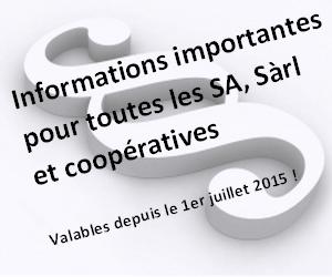 Informations importantes pour toutes les SA, Sàrl et les coopératives!